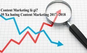 39 xu hướng content marketing 2017 - 2018